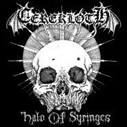 Cerekloth- Halo Of Syringes MCD on Hells Headbangers