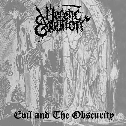 Heretic Execution- Evil And The Obscurity CD on Cianeto Rec.