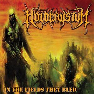 Holocaustum- In The Fields They Bled CD on HPGD