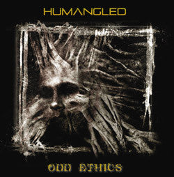 Humangled- Odd Ethics MCD on Abyss Rec.