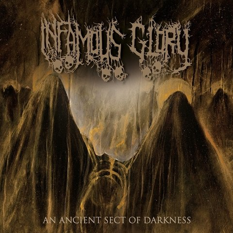 Infamous Glory- An Ancient Sect Of Darkness CD on Cianeto Rec.