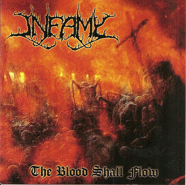 Infamy- The Blood Shall Flow CD on Terror From Hell Rec.