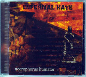 Infernal Hate- Necrophorus Humator CD on Hecatombre Rec.