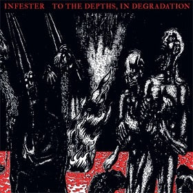 Infester- To The Depths, In Degradation CD on Martyrdoom Rec.