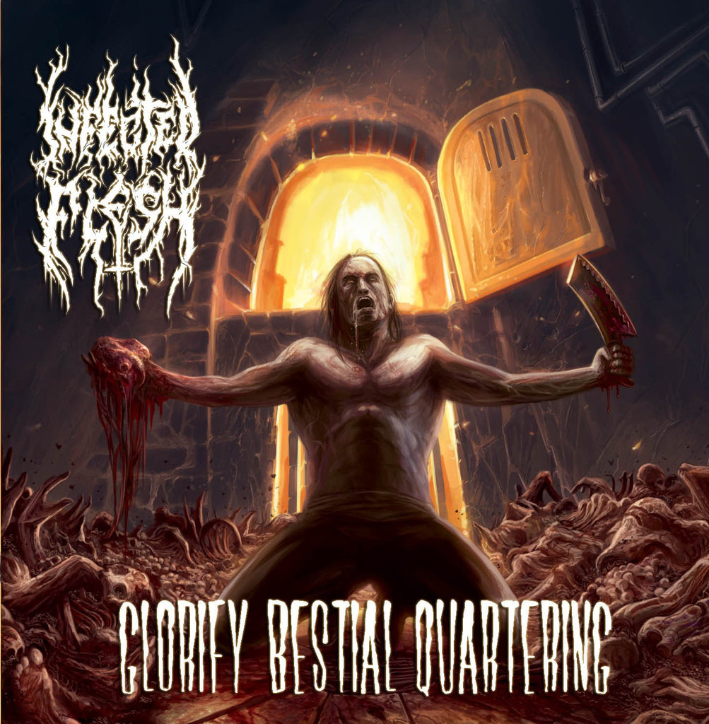 INFECTED FLESH- Glorify Bestial Quartering CD on Sevared Rec.