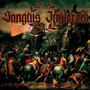 Sanguis Imperem- In Glory We March Towards Our Doom CD on HHR
