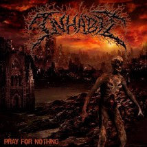 INHABIT- Pray For Nothing CD on Sevared Records