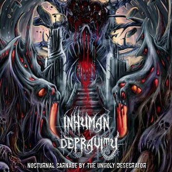 Inhuman Depravity- Nocturnal Carnage By The Unholy Desecrator CD on Coyote Rec.