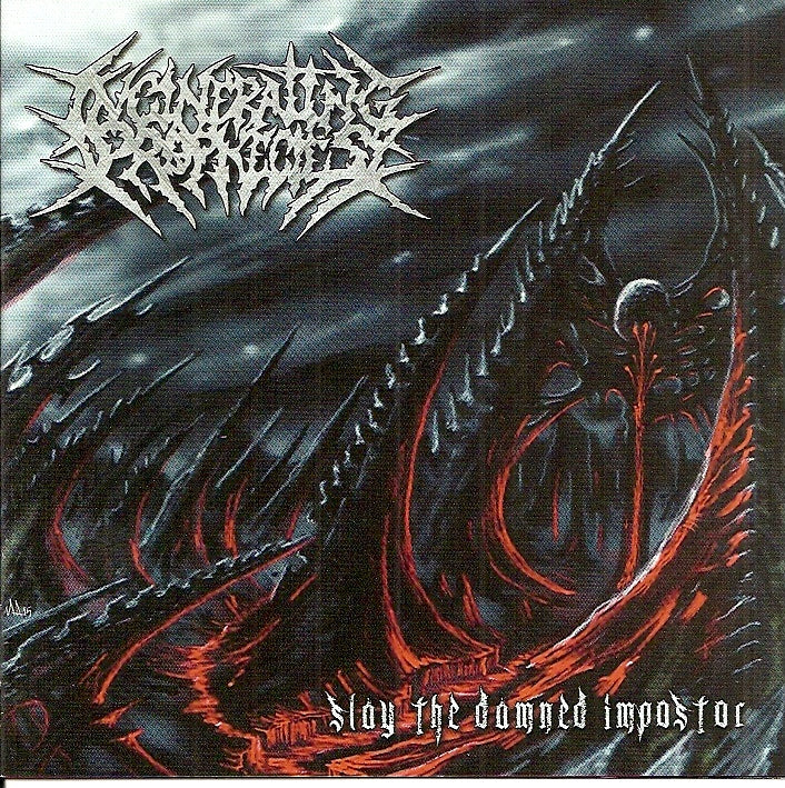 INCINERATING PROPHECIES- Slay The Damned Impostor CD on Death Metal Industry