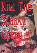 Kill The Scream Queen- DVD 18+