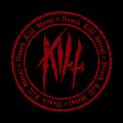 Kill- Death Kill Metal CD on Gruft Records