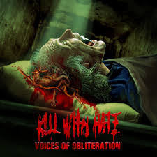 Kill With H*te- Voices Of Obliteration CD on PRC Music