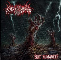 LEFT FOR DEAD- Exit Humanity CD on Nice To Eat You Rec.
