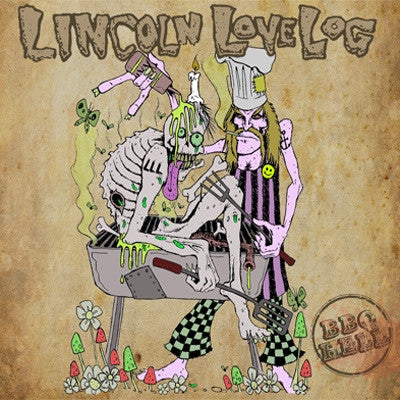 Lincoln Love Log- BBQ Hell CD on Goatgrind Rec.