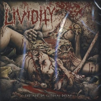 Lividity- The Age Of Clitoral Decay CD on Metal Age Prod.