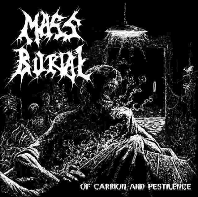 Mass Burial- Of Carrion And Pestilence CD on Psycho Rec.