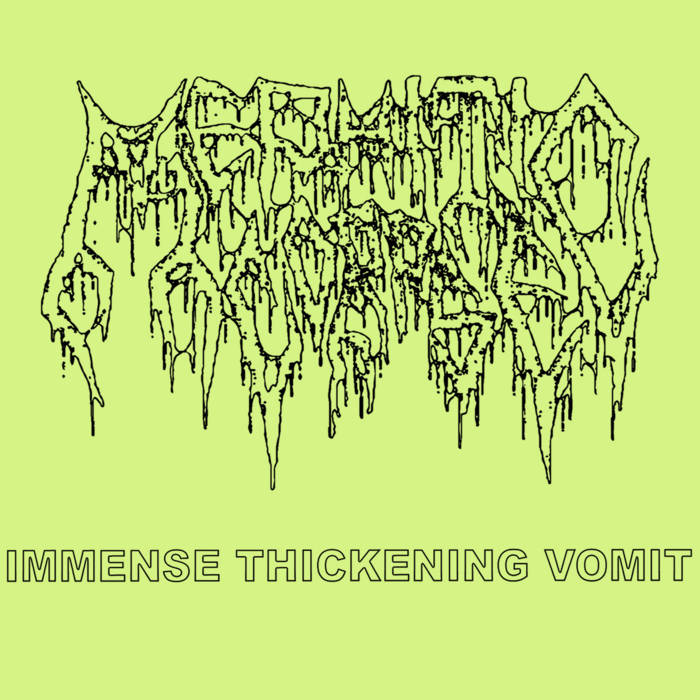 Mephitic Corpse- Immense Thickening Vomit CD on Terrible Mutilation Rec.