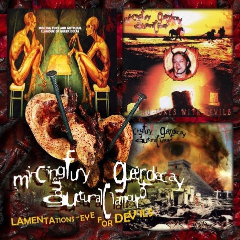 Mincing Fury And Guttural Clamour Of Queer Decay- Lamentations - Eye For Devils CD on Bizarre Leprous Prod.