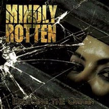 MINDLY ROTTEN- Effacing The Origin CD on Coyoter Rec.