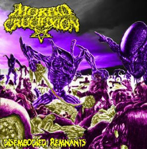 Morbid Crucifixion- Disembodied Remnants CD on Wretched Decay Re