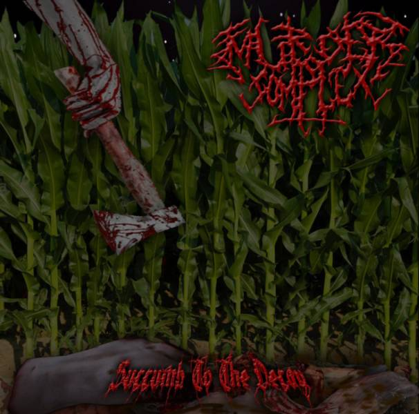 Murder Complex- Succumb To The Decay CD on Meathook Rec.