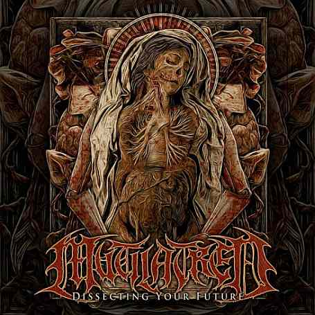 Mutilatred- Dissecting Your Future DIGI-CD on Redefining Darkness Rec.