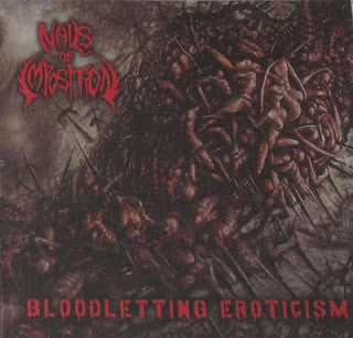 Nails Of Imposition- Bloodletting Eroticism CD Self Released
