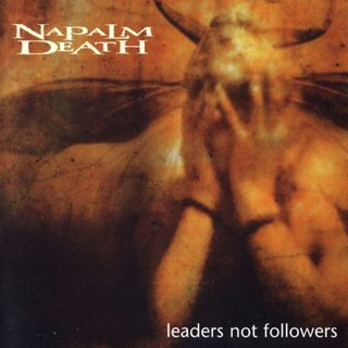 Napalm Death- Leaders Not Followers CD on Dream Catcher Rec.