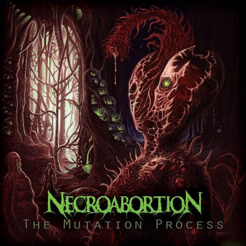 Necroabortion- The Mutation Process CD Self Released