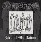 Necrofago- Brutal Mutilation CD