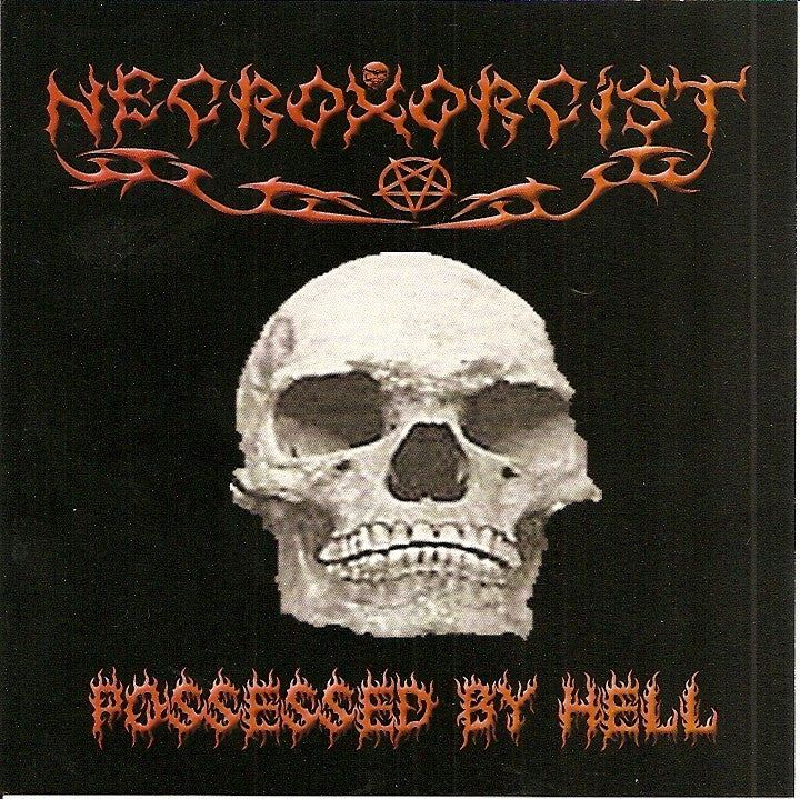 Necroxorcist- Possessed By Hell CD