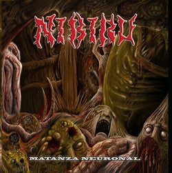 Nibiru- Matanza Neuronal CD on Spain Death Metal Rec.