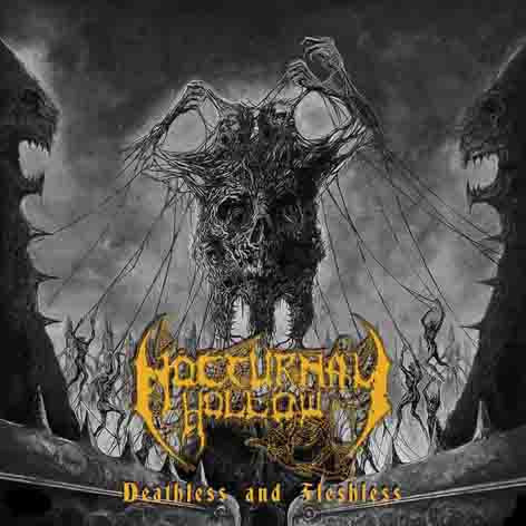 Nocturnal Hollow- Deathless And Fleshless CD on Underground Movement