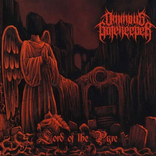 OMINOUS GATEKEEPER- Lord Of The Pyre CD on Sevared Rec.