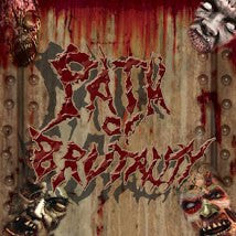 PATH OF BRUTALITY- Brutal Death Comp. PRO-CDR