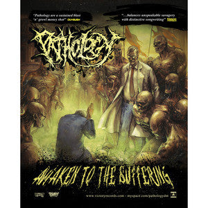Pathology- Awaken To The Suffering POSTER