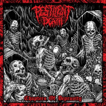 "Pestilent Death- Chapters Of Depravity 12"" LP VINYL on Rotted Life Rec."