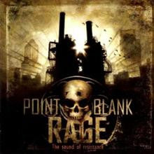 Point Blank Rage- The Sound Of Resistance CD on Galy Rec.
