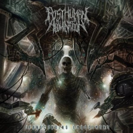 Posthuman Abomination- Transcending Embodiment CD on Comatose Music