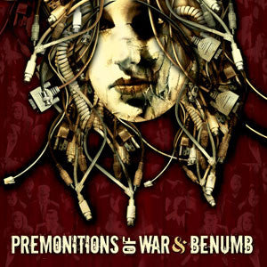Premonitions Of War / Benumb- Split CD on Let It Burn Rec.