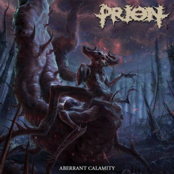Prion- Aberrant Calamity CD on Comatose Music