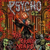 Psycho- The Grind Years CD on Selfmadegod Rec.