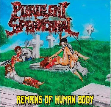 Purulent Spermcanal- Remains Of Human Body CD on Bizarre Leprous Prod.