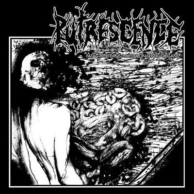 Putrescence- Fatal White Pustules Upon Septic Organs CD