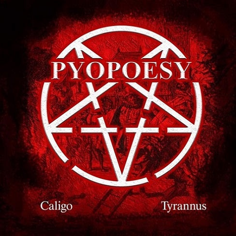Pyopoesy- Caligo / Tyrannus CD on Parat Prod.