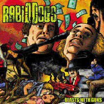 RABID DOGS- Beasts With Guns CD on Eclectic Rec.