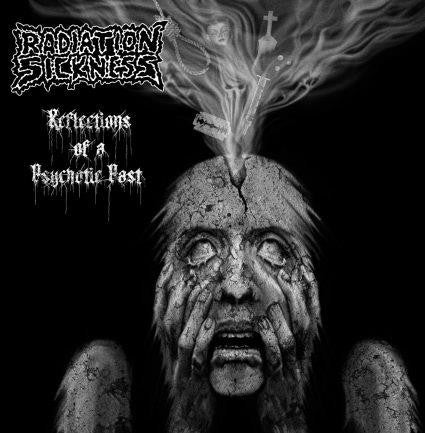 Radiation Sickness- Reflections Of A Psychotic Past CD on Abyss