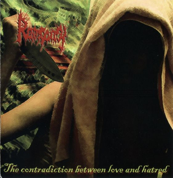 Rampancy- The Contradiction Between Love and Hatred CD
