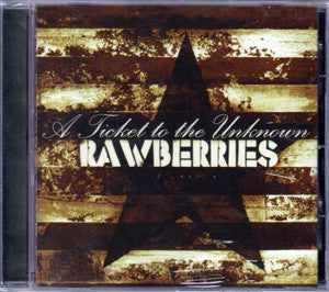 Rawberries- A Ticket To The Unknown CD on Pure & Simple Rec.