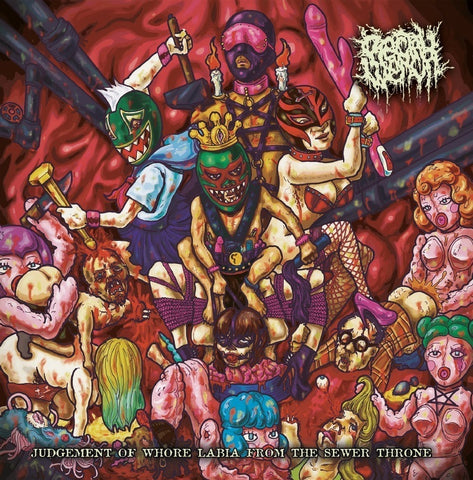 Rectal Wench- Judgement Of Whore Labia From The Sewer Throne CD on Splatter Zombie Rec.